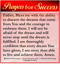 PRAYER FOR SUCCESS: Father, As You transform my thoughts and actions to achieve greatness, bless me to be a catalyst in the transformation of others' mindset and actions to achieve the greatness You envisioned for them. Prayer For Success, Prayer For Guidance, Power Of Prayer, Today's Prayer, Success Quotes, Wisdom Scripture, Bible Quotes, Prayer Quotes, Bible Scriptures