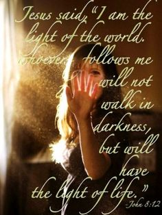 Het+licht+in+ons+leven+kan+maar+1+persoon+ons+geven.  Jezus+zei,+Ik+ben+het+licht+van+de+wereld.+Wie+mij+volgt+zal+niet+in+duisternis+wandelen+maar+zal+het+licht+van+het+leven+hebben.+  Johannes+8+vers+12.