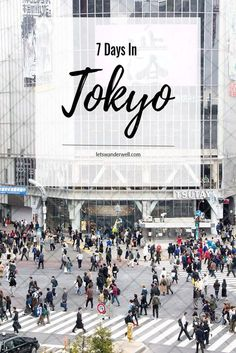 7 days in Tokyo itinerary: what to see, where to go, and more Tokyo travel tips. via @letswanderwell