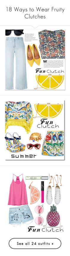 """18 Ways to Wear Fruity Clutches"" by polyvore-editorial ❤ liked on Polyvore featuring waystowear, fruityclutches, Jessica McClintock, Current/Elliott, Glamorous, Moda In Pelle, Dolce&Gabbana, clutches, bags and handbags"