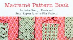 Image result for knotting book with macrame patterns