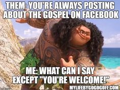 #ldsconf #ldsquotes #ldsmemes #lds #funny #moana #yourewelcome #maui Funny Church Memes, Church Jokes, Catholic Memes, Lds Church, Funny Memes, Funny Quotes, Funny Christian Memes, Christian Humor, Christian Girls