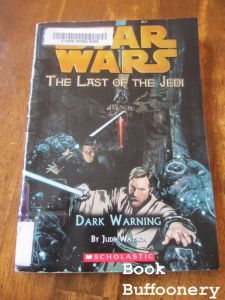 """""""Star Wars: The Last of the Jedi: Dark Warning"""" by Jude Watson...review at Book Buffoonery"""