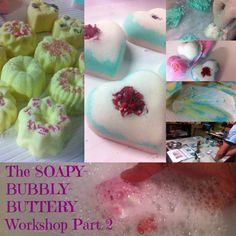 The Soapy-BUBBLY-Buttery Workshop Part 2