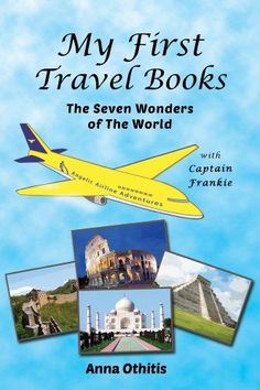 Book your ticket . . . safely stow your bags! ★THE SEVEN WONDERS OF THE WORLD★