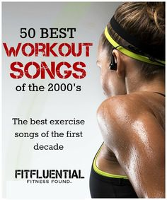 Awesome workout playlist made up of the 50 best exercise songs from the first decade of the new millennium. Awesome workout music.