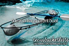 ride in a transparent boat