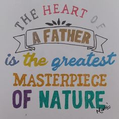 The heart of a father is the greatest masterpiece of nature                           #art #artwork This Is Us Quotes, Design Quotes, Father, Heart, Artwork, Pai, Work Of Art, Auguste Rodin Artwork, Artworks