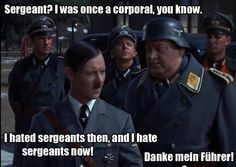 """""""I was once a corporal"""" said 'Hitler'"""
