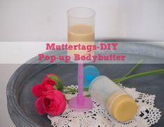 Muttertags-DIY:+Pop-up+Bodybutter