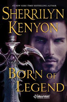 Born of Legend (The League, #9) by Sherrilyn Kenyon (21 Jun 2016)