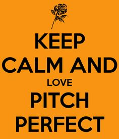 Pitch Perfect! Funnest, Funniest and greatest comedy in movies!!