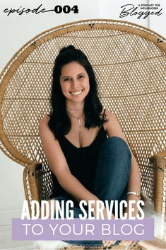 adding services to your blog | service offerings for bloggers | blogged podcast | blogger community | balance in your blog | Monica woodhams success & lifestyle coach
