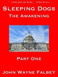 Amazon.com: Sleeping Dogs: Part 1: Part One eBook: John Wayne Falbey: Kindle Store