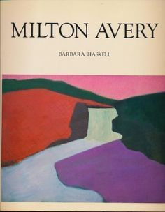 Milton Avery by Barbara Haskell http://www.amazon.com/dp/0064301214/ref=cm_sw_r_pi_dp_gtD8vb0VWG18T