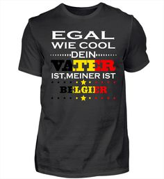 Vatertag cool vater geschenk Belgien T-Shirt Basic Shirts, Mens Tops, Belgium, Fathers Day, Presents