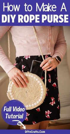 Follow a step by step tutorial to make your own rope purse! This simple tutorial for a DIY handbag is a great project that is ready in under an hour! Make your own handbag with this easy DIY project video! Watch to learn how to make this great rope project today! #Rope #RopePurse #Purse #DIYPurse #Handmade #Rustic #Fashion