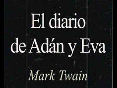 EL DIARIO DE ADAN Y EVA  AUDIOLIBROS COMPLETOS  ESPAÑOL  LATINO  DESCARG...