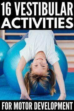 Sensory Integration Activities For Autism: Vestibular System Exercises Vestibular Activities Proprioceptive Activities, Vestibular System, Occupational Therapy Activities, Sensory Therapy, Pediatric Occupational Therapy, Autism Activities, Motor Activities, Autism Sensory, Physical Activities
