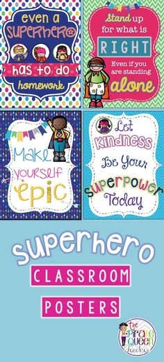 A set of four motivational quote posters to decorate your classroom - with a SUPERHERO theme!