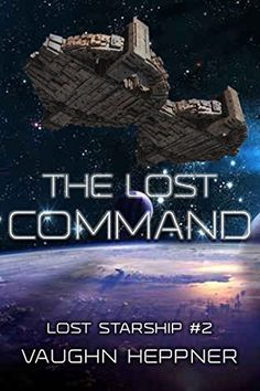 The Lost Command (Lost Starship Series Book 2), http://www.amazon.com/dp/B00SIBU454/ref=cm_sw_r_pi_awdm_MumCvb0NED1YZ
