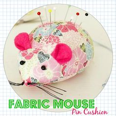 Fabric Mouse Pin Cushion – DIY | Vintage Scrap Shop