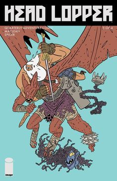 Head Lopper 3 cover - March 2016 on shelves now. by andrewmaclean Comic Kunst, Comic Art, Batman Tmnt, Character Inspiration, Character Art, Art Folder, Image Comics, Creature Design, Fantasy Characters