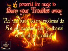*Magical Recipes Online* Your free online Magazine on Witchcraft, Occultism & Ancient Recipes: Fire Magic Spell: Burn your troubles away!- Pinned by The Mystic's Emporium on Etsy Witchcraft Spell Books, Wiccan Spells, Magic Spells, Magick, Witch Potion, Witch Spell, Potions Recipes, Real Witches, Ancient Recipes
