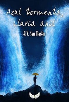Reseña Azul Tormenta Lluvia Añil ~ La Fabulosa Historia