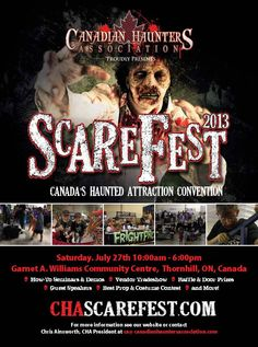 ScareFest is a one of a kind show that caters to owners and operators of professional Haunted Houses, actors, home haunters, artists, and Halloween enthusiasts in the Canadian Haunt Industry. -CHASCAREFEST.COM