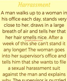 A woman went to file a harassment case against a Co-worker