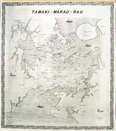 Auckland War Memorial Museum - Map of Waitemata Harbour including Rangitoto and Manukau Harbour showing Maori place names. Polynesian People, Maori People, New Zealand Houses, Maori Art, Memorial Museum, Old Maps, Place Names, Museum Collection, Art Portfolio
