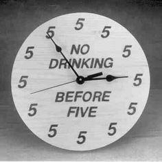 It's 5:00 somewhere
