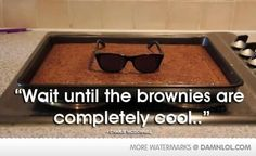 but make sure they are actually temperature-cool, so the glasses don't melt.