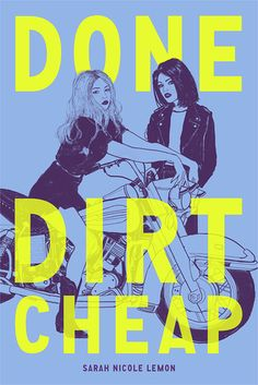 Beautiful Books: Done Dirt Cheap by Sarah Nicole Lemon | ARC Review...