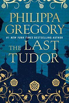 The Last Tudor (The Plantagenet and Tudor Novels) by Philippa Gregory, https://www.amazon.com/gp/product/1476758778?ie=UTF8&tag=thereadingcov-20&camp=1789&linkCode=xm2&creativeASIN=1476758778