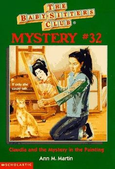 Claudia and the Mystery in the Painting (The Baby-Sitters Club Mysteries #32)