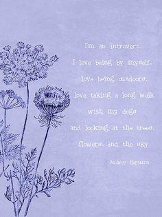 Audrey Hepburn quote and exactly describes me :)