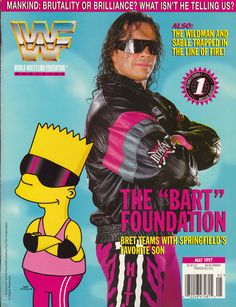 Bret The Hitman Hart and Bart Simpson on the cover of WWF Magazine, May The Montreal Screwjob happened several months later. Wwf Poster, Hitman Hart, Wrestling Posters, Favorite Son, Eddie Guerrero, Wrestling Superstars, Kevin Owens, Wwe World, Caricatures