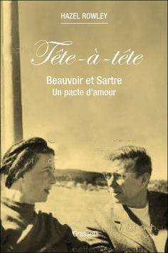 Tête à tête - Simone de Beauvoir & Jean-Paul Sartre