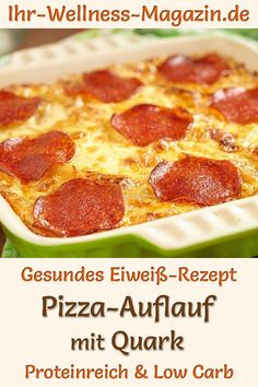 Pizza-Auflauf mit Quark - eiweißreiches Low-Carb-Rezept Pizza bake with curd cheese: Hearty low-carb recipe for a healthy, protein-rich bake with low-fat curd cheese, cauliflower, mozzarella an Pizza Casserole, Pizza Bake, Pizza Pizza, Hamburger Casserole, Low Calorie Recipes, Diet Recipes, Healthy Recipes, Quick Recipes, Zoodle Recipes