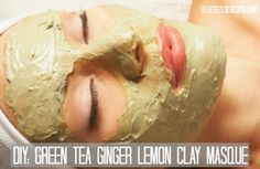 DIY: Green Tea Ginger Lemon Clay Masque--great for cleaning out pores, skin detox, brightening