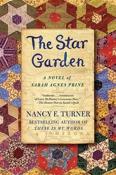 The Star Garden, follow up to These is My Words & Sarah's Quilt.   Really enjoyed these novels & characters!!