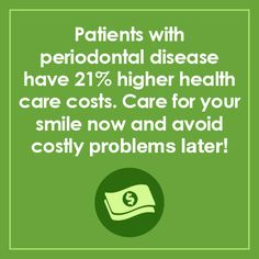 Dentaltown - Patients with periodontal disease have higher health care costs. care for your smile now and avoid costly problems later. Your oral h Oral Health, Dental Health, Dental Care, Health Care, Dental Hygiene, Smile Dental, Dental Fun Facts, Heal Cavities, Tooth Pain