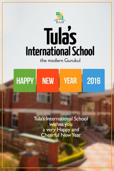 This New Year may you have the strength to rewrite the story of your life the way you want it to be. #TulasInternational   #BestBoardingSchool