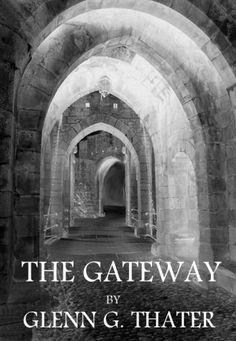 THE GATEWAY (Harbinger of Doom Volume 1) by Glenn G. Thater, http://www.amazon.com/gp/product/B0017H1LCQ/ref=cm_sw_r_pi_alp_wlYMpb0A4CSR7