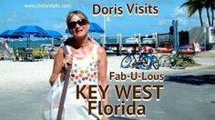 Key West, Doris Visits her favourite part of Florida. Fabulous Key West