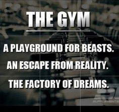 The gym..