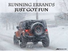 Errands just got fun. :) Jeeping in the snow.
