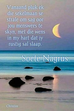 Good Night Blessings, Good Night Wishes, Evening Quotes, Night Quotes, Evening Greetings, Afrikaanse Quotes, Goeie Nag, Goeie More, Morning Greeting